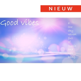 17/10 - One day retreat 'Good vibes' - Torhout